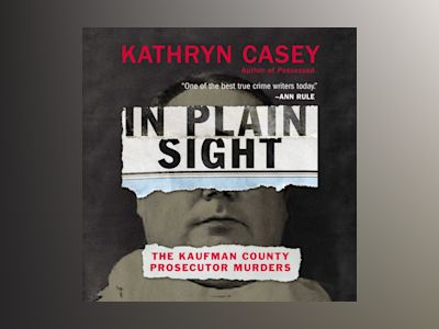 Audio book In Plain Sight of Kathryn Casey