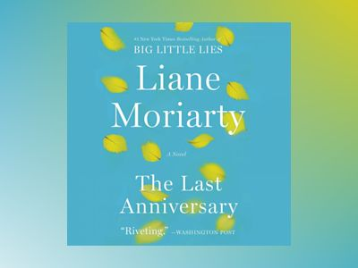 Audio book The Last Anniversary: A Novel z Liane Moriarty