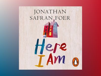 Livre audio Here I Am - Jonathan Safran Foer
