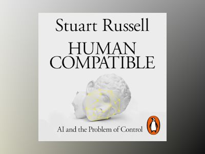 Livre audio Human Compatible: AI and the Problem of Control