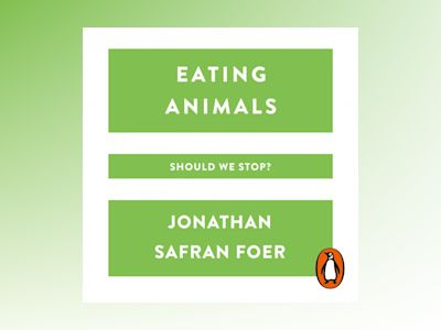 Livre audio Eating Animals de Jonathan Safran Foer