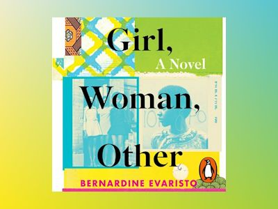 Audio book Girl, Woman, Other of Bernardine Evaristo