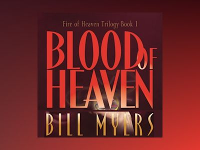 Audio book Blood of Heaven - Bill Myers