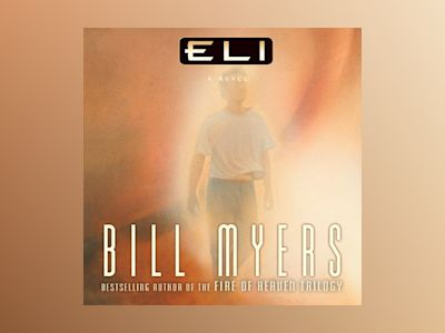 Audio book Eli - Bill Myers