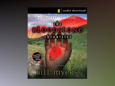 Audio book The Bloodstone Chronicles of Bill Myers
