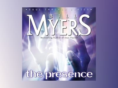 Audio book The Presence of Bill Myers