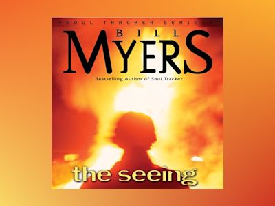 Audio book The Seeing - Bill Myers