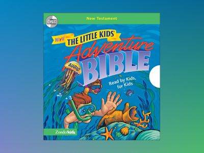 NIrV, Little Kids Adventure Audio Bible: New Testament (Unabridged), Audio
