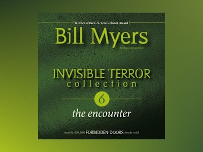 Audio book Invisible Terror Collection: The Encounter - Bill Myers
