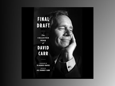 Audio book Final Draft: The Collected Work of David Carr - Ta-Nehisi Coates