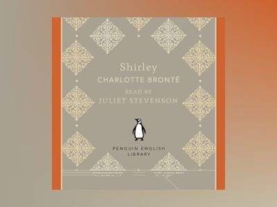 Audio book Shirley - Charlotte Brontë