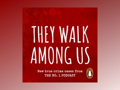 Audio book They Walk Among Us of Benjamin and Rosanna Fitton