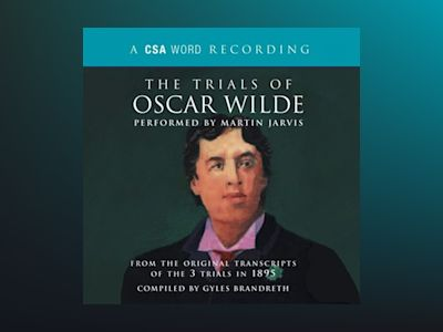The Trials of Oscar Wilde (Abridged)