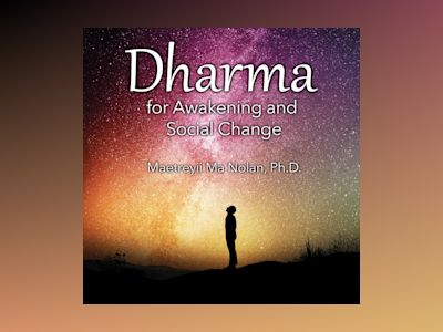 Dharma for Awakening and Social Change