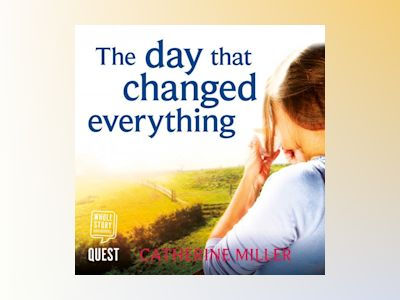 Audio book The Day That Changed Everything: An absolutely gripping and emotional page turner