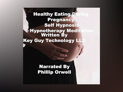 Healthy Eating During Pregnancy Self Hypnosis Hypnotherapy Meditation