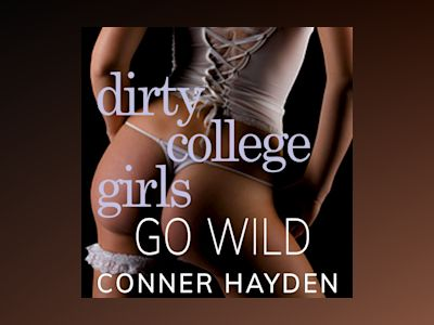 Dirty College Girls Go Wild