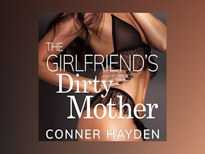 The Girlfriend's Dirty Mother
