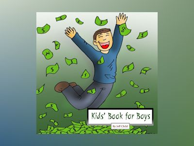 Kids' Book for Boys: Diary of a Man in a Search for Happiness