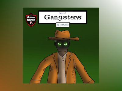 Story of Gangsters: A Hero Facing a Dilemma (Kids' Adventure Stories)