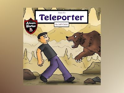 Diary of a Teleporter: A Scary Boy with a Strange Secret