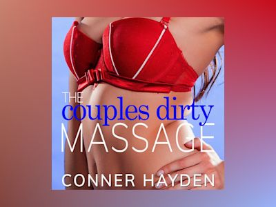 The Couple's Dirty Massage