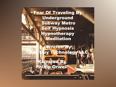 Fear Of Traveling By Underground Subway Metro Self Hypnosis Hypnotherapy Meditation