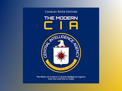 Modern CIA: The History of America's Central Intelligence