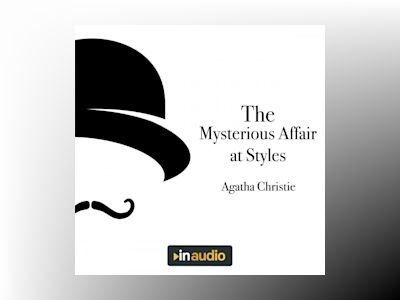 Audio book The Mysterious Affair at Styles: Hercule Poirot, Book 1 - Agatha Christie
