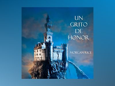 Audio libro Un Grito De Honor (Libro #4 De El Anillo Del Hechicero) - Morgan Rice