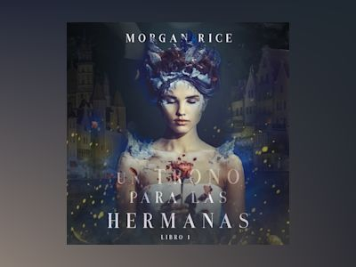 Audio libro Un Trono para Las Hermanas (Libro Uno) - Morgan Rice