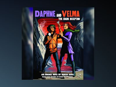 Áudio-livro Daphne and Velma #2: Dark Deception - Morgan Baden
