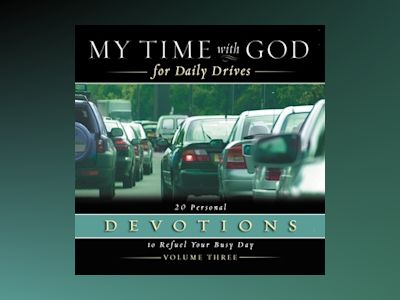 Audio book My Time with God for Daily Drives Audio Devotional: Vol. 3 - Thomas Nelson