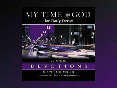 Audio book My Time with God for Daily Drives Audio Devotional: Vol. 4 - Thomas Nelson