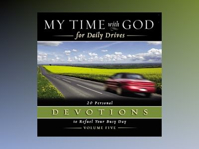 Audio book My Time with God for Daily Drives Audio Devotional: Vol. 5 - Thomas Nelson