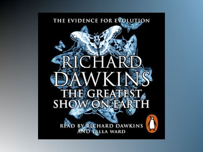 Livre audio The Greatest Show on Earth - Richard Dawkins