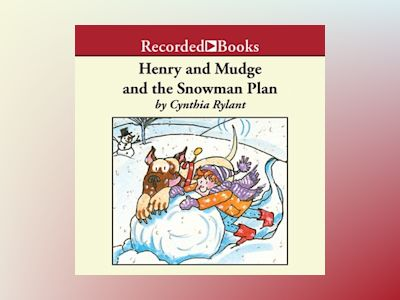 Audio book Henry and Mudge and the Snowman Plan - Cynthia Rylant