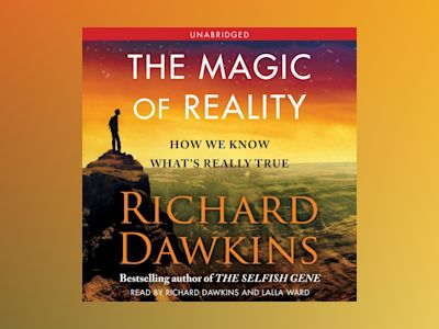 Livre audio The Magic of Reality: How We Know What's Really True - Richard Dawkins
