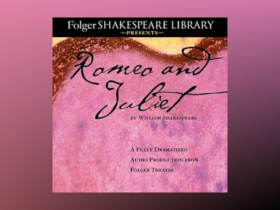 Audio book Romeo and Juliet: The Fully Dramatized Audio Edition - William Shakespeare