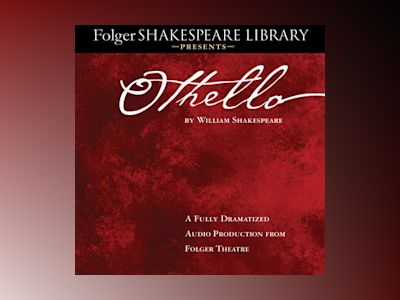 Audio book Othello: Fully Dramatized Audio Edition - William Shakespeare