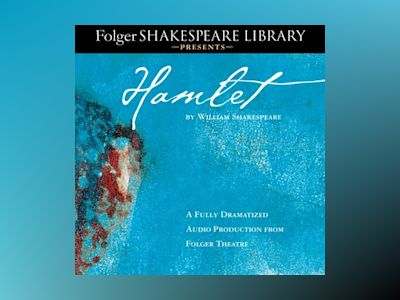 Audio book Hamlet: Fully Dramatized Audio Edition - William Shakespeare