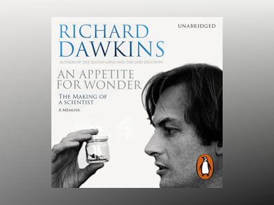 Livre audio An Appetite For Wonder - The Making of a Scientist - Richard Dawkins