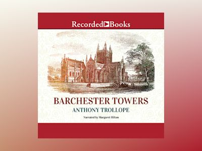 Livre audio Barchester Towers - Anthony Trollope