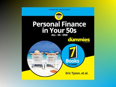 Personal Finance in Your 50s All-in-One For Dummies: 7 Audiobooks in One!