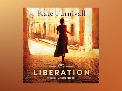 Audio book The Liberation - Kate Furnivall