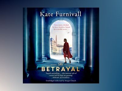 Audio book The Betrayal - Kate Furnivall