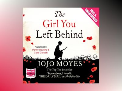 Audio book The Girl You Left Behind - Jojo Moyes