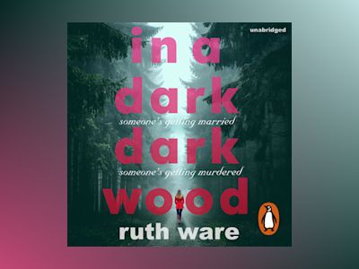 Audio book In a Dark, Dark Wood - Ruth Ware