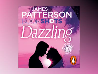 Audio book Dazzling - James Patterson