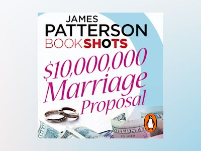 Audio book $10,000,000 Marriage Proposal - James Patterson